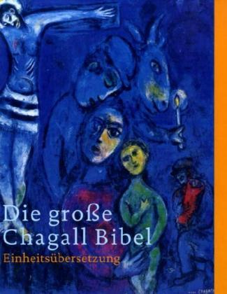 Katholisches Bibelwerk Die große Chagall-Bibel, Sonderausgabe