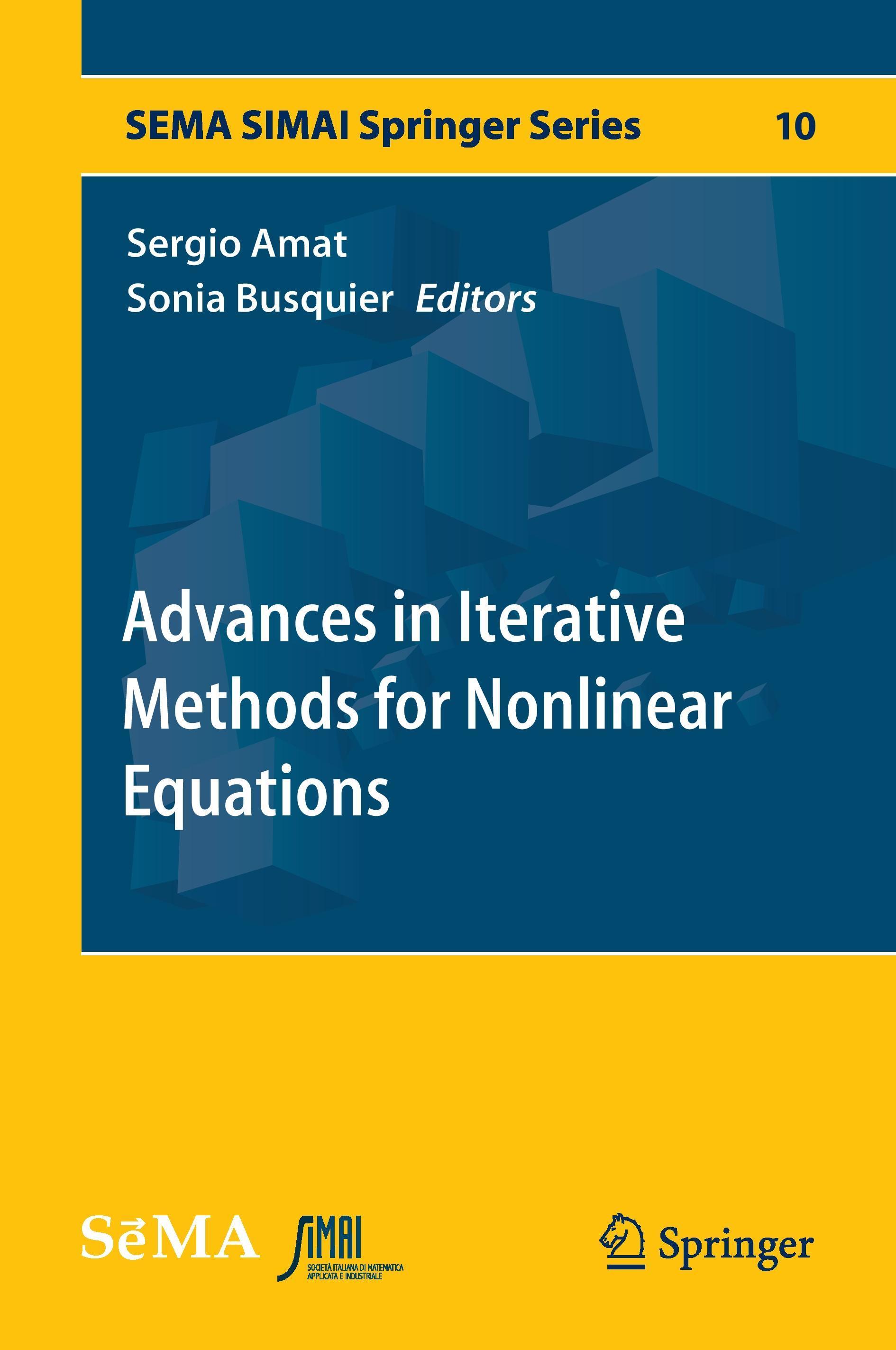 Advances in Iterative Methods for Nonlinear Equations  SEMA SIMAI Springer Ser..
