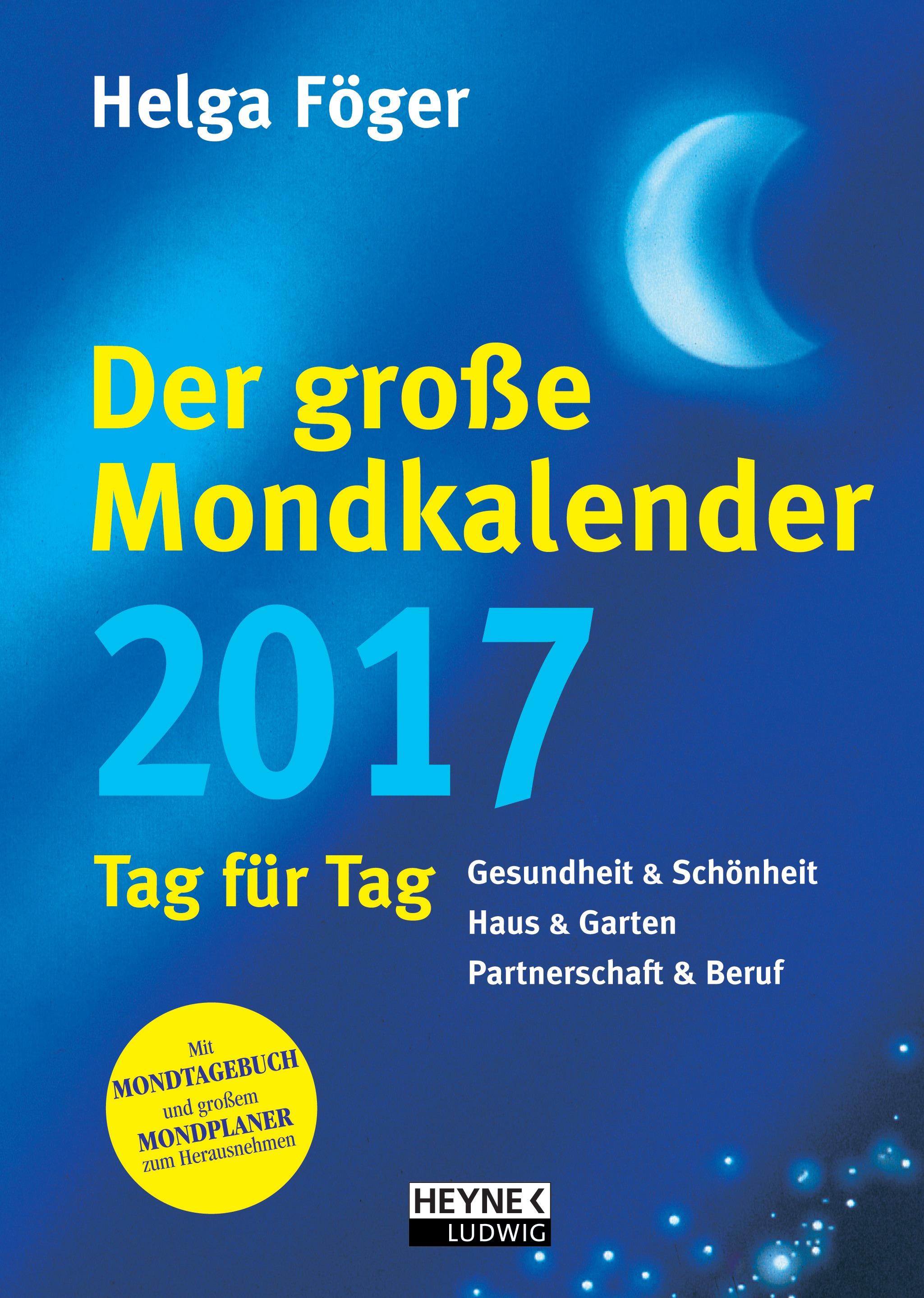 Kartoniert broschiert 2017 der gro e mondkalender 2017 - Mondkalender 2017 garten ...