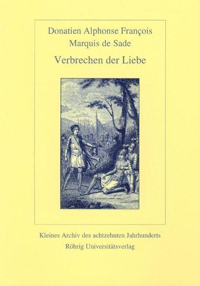 Verbrechen der Liebe Sade, Donatien Alphonse Francois Marquis de Kleines Archi..