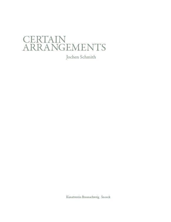 Certain Arrangements Schmith, Jochen Dziewior, Yilmaz Schafaff, Jörn
