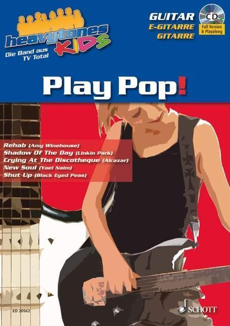 Heavytones Kids: Play Pop! Heavytones Dalheimer, Wolfgang N. heavytones KIDS