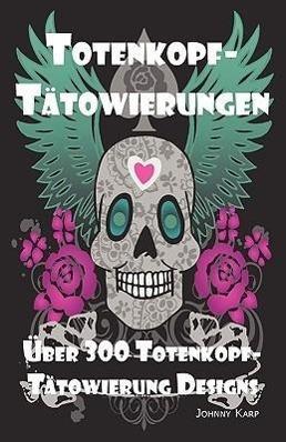 GER-TOTENKOPF-TATOWIERUNGEN - Karp, Johnny