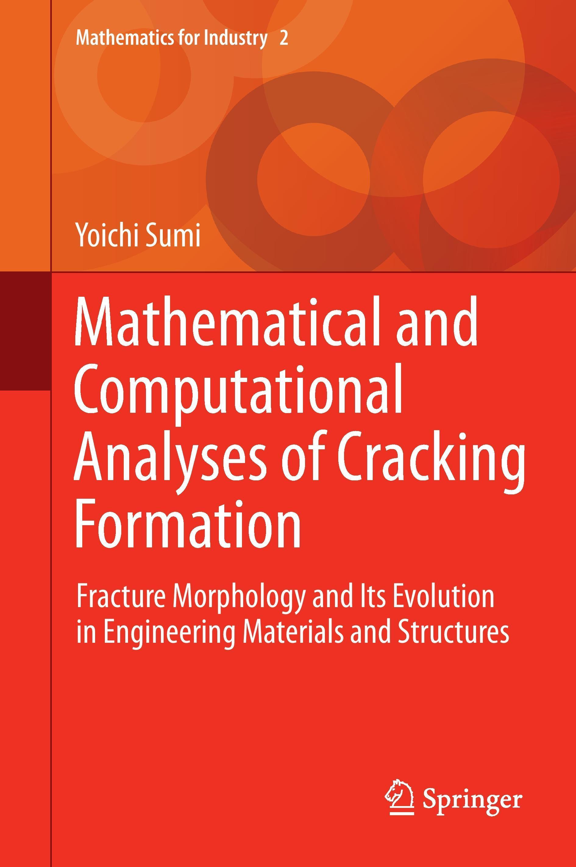 Mathematical and Computational Analyses of Cracking Formation Sumi, Yoichi Mat..