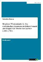 Illegitime Fuerstenkinder in den europaeischen Dynastien der fruehen Neuzeit am Beispiel von Moritz von Sachsen (1696-1750) - Slaveva, Valentina