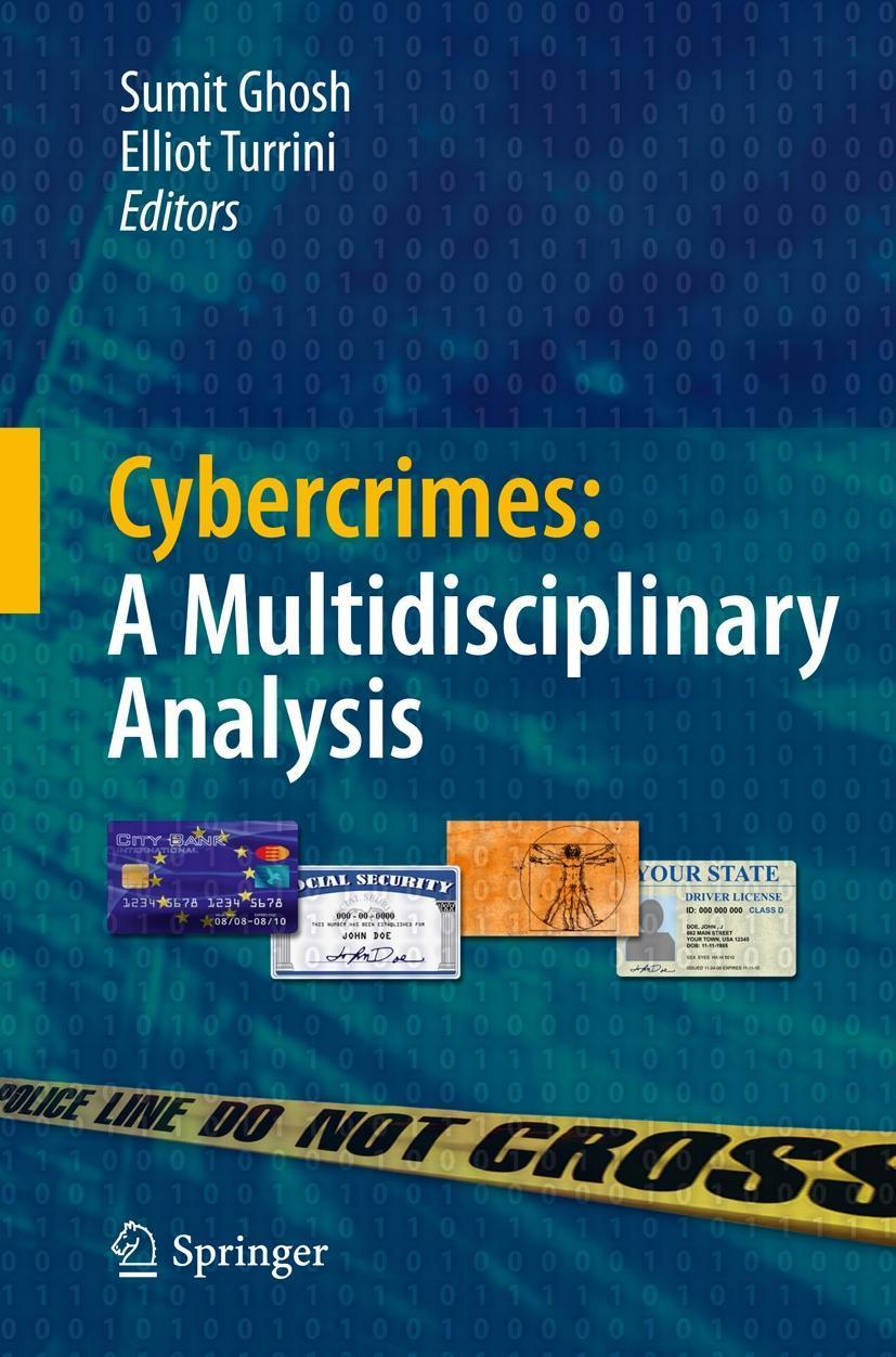 Cybercrimes: A Multidisciplinary Analysis