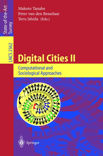 Digital Cities II: Computational and Sociological Approaches  Lecture Notes in..