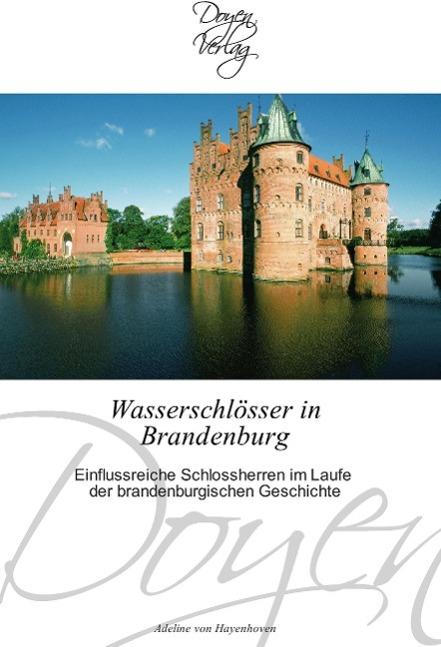 Wasserschloesser in Brandenburg - Hayenhoven, Adeline von