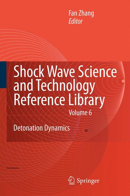 Shock Waves Science and Technology Library, Vol. 6. Vol.6  Shock Wave Science ..
