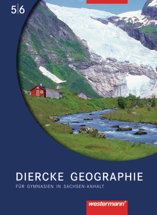 Diercke Geographie - Ausgabe 2008 Sachsen-Anhalt Protze, Notburga Colditz, Mar..
