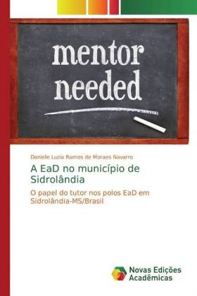 A EaD no município de Sidrolândia - Navarro, Danielle Luzia Ramos de Moraes
