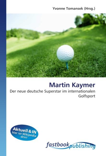 Martin Kaymer - Tomansek, Yvonne