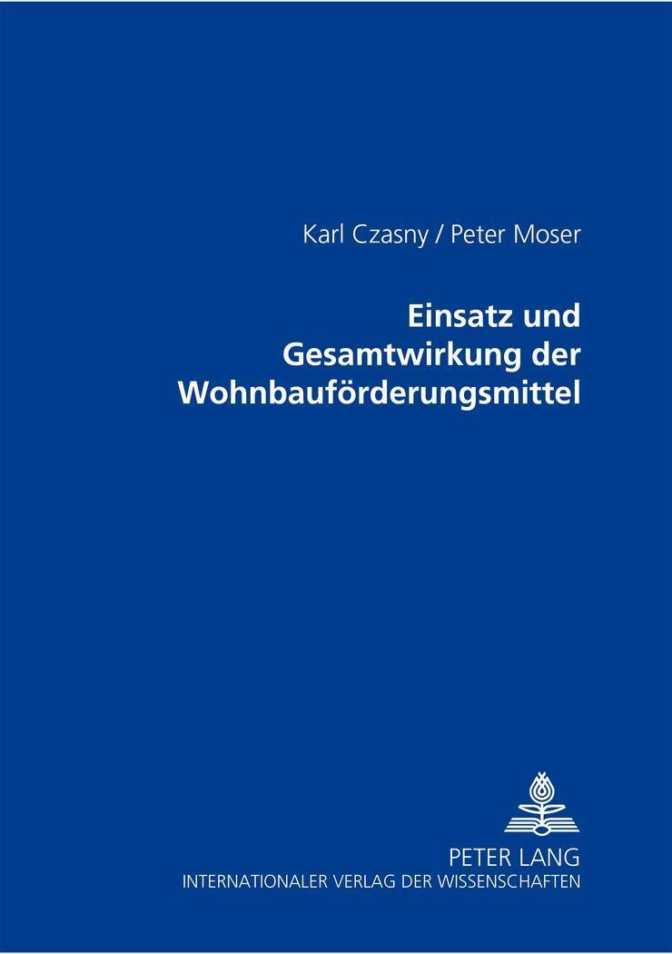 Einsatz-und-Gesamtwirkung-der-Wohnbaufoerderungsmittel-Czasny-Karl-Moser-Pete