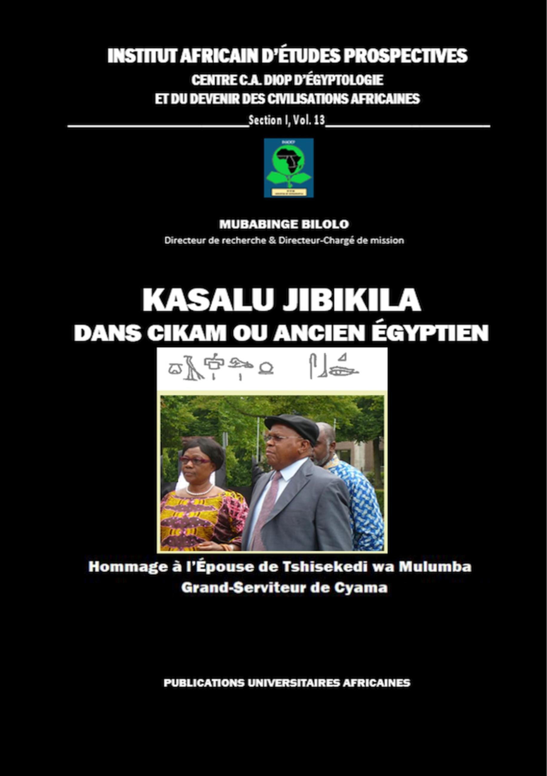 Kasalu Jibikila dans CiKam ou Ancien-Egyptien - Bilolo, Mubabinge