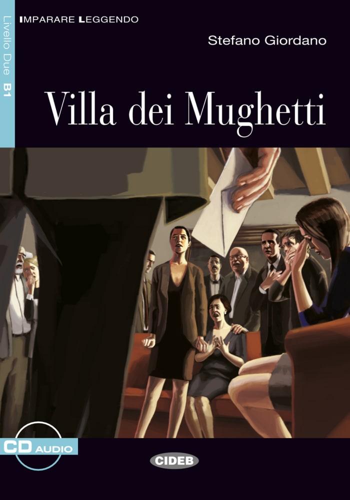 Villa dei Mughetti, mit Audio-CD Giordano, Stefano Cideb: Imparare Leggendo (I..