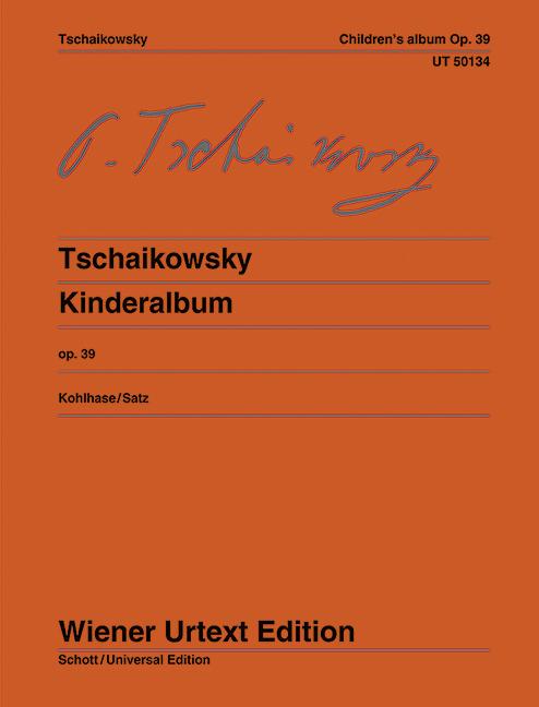 Kinderalbum op. 39 fuer Klavier - Tschaikowski, Peter I.