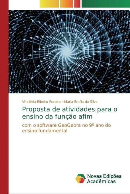 Proposta de atividades para o ensino da função afim - Ribeiro Pereira, Vhalléria  Silva, Maria Emília da