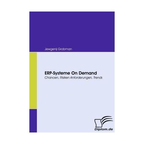 ERP-Systeme On Demand Grobman, Jewgenij Diplom.de