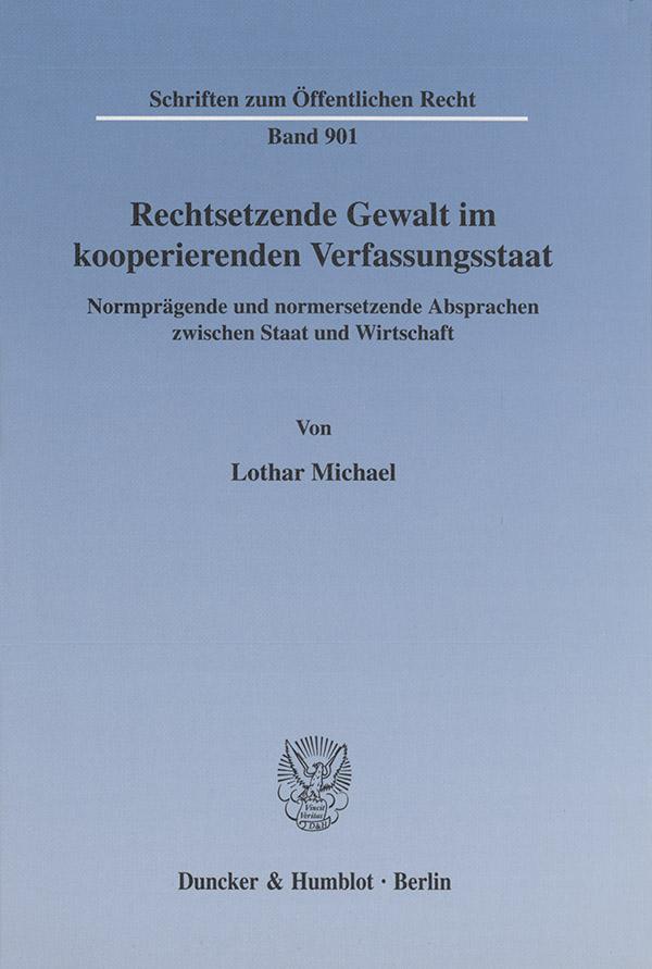 Rechtsetzende-Gewalt-im-kooperierenden-Verfassungsstaat-Michael-Lothar-Schrif