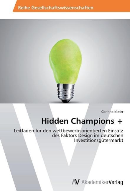 Hidden Champions + Kiefer, Corinna