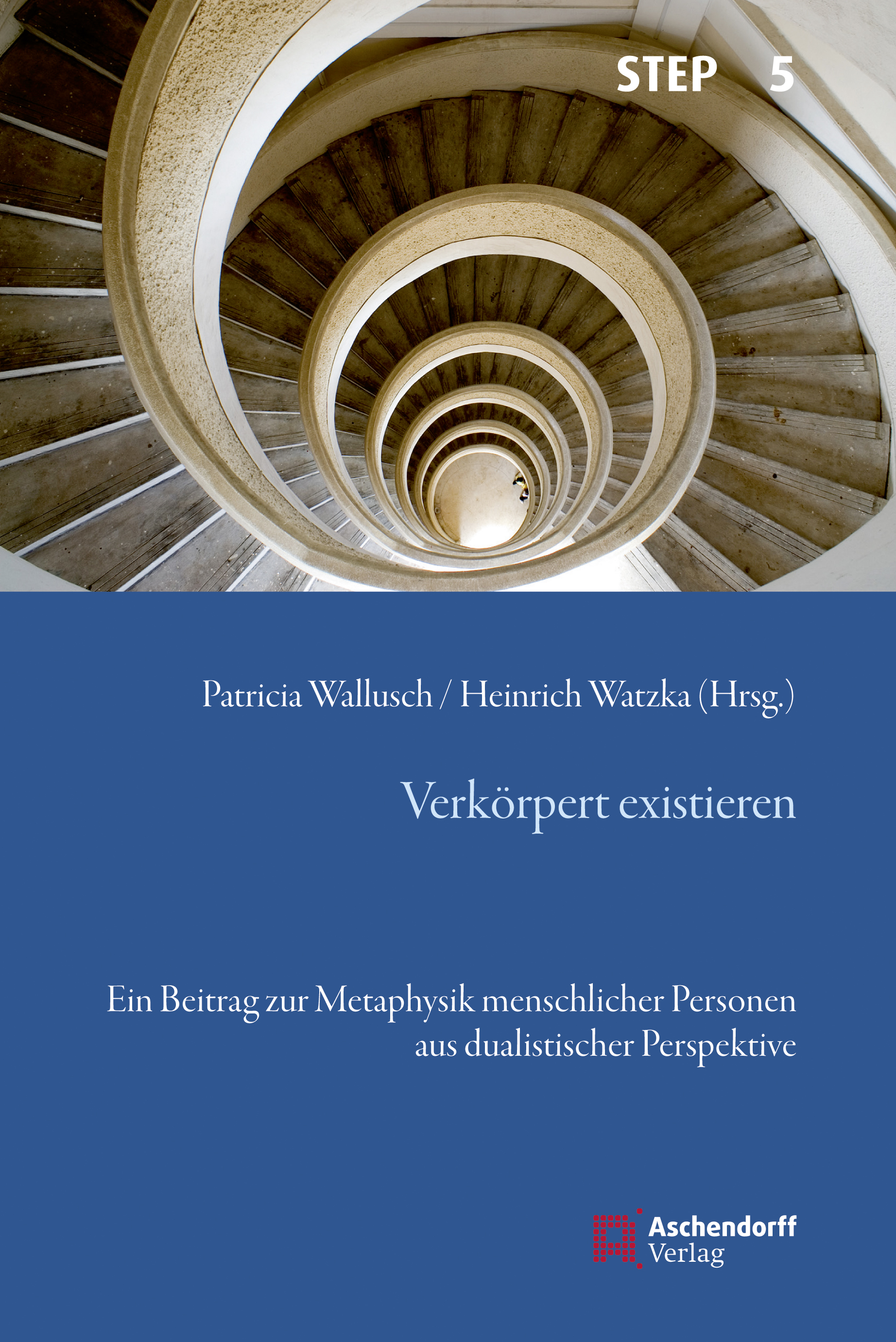 Verkörpert existieren Watzka, Heinrich Wallusch, Patricia Studien zur systemat..
