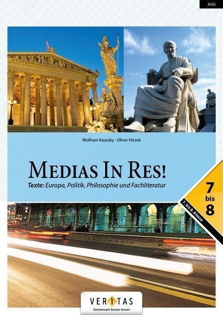 Medias in res! - Latein fuer den Anfangsunterricht - Kautzky, Wolfram Hissek, Oliver