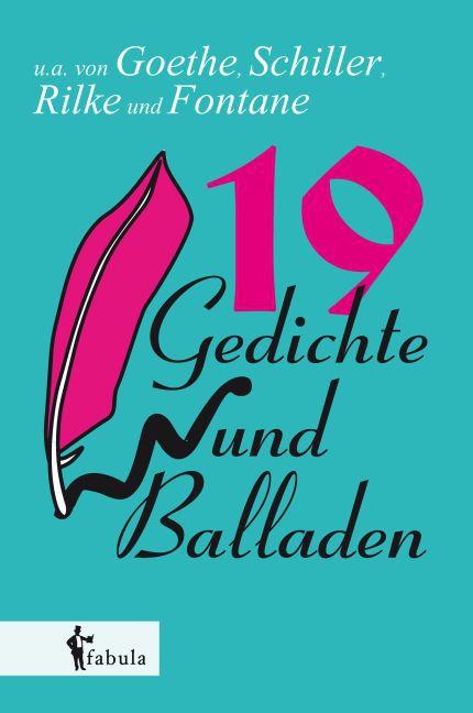 19 Gedichte und Balladen
