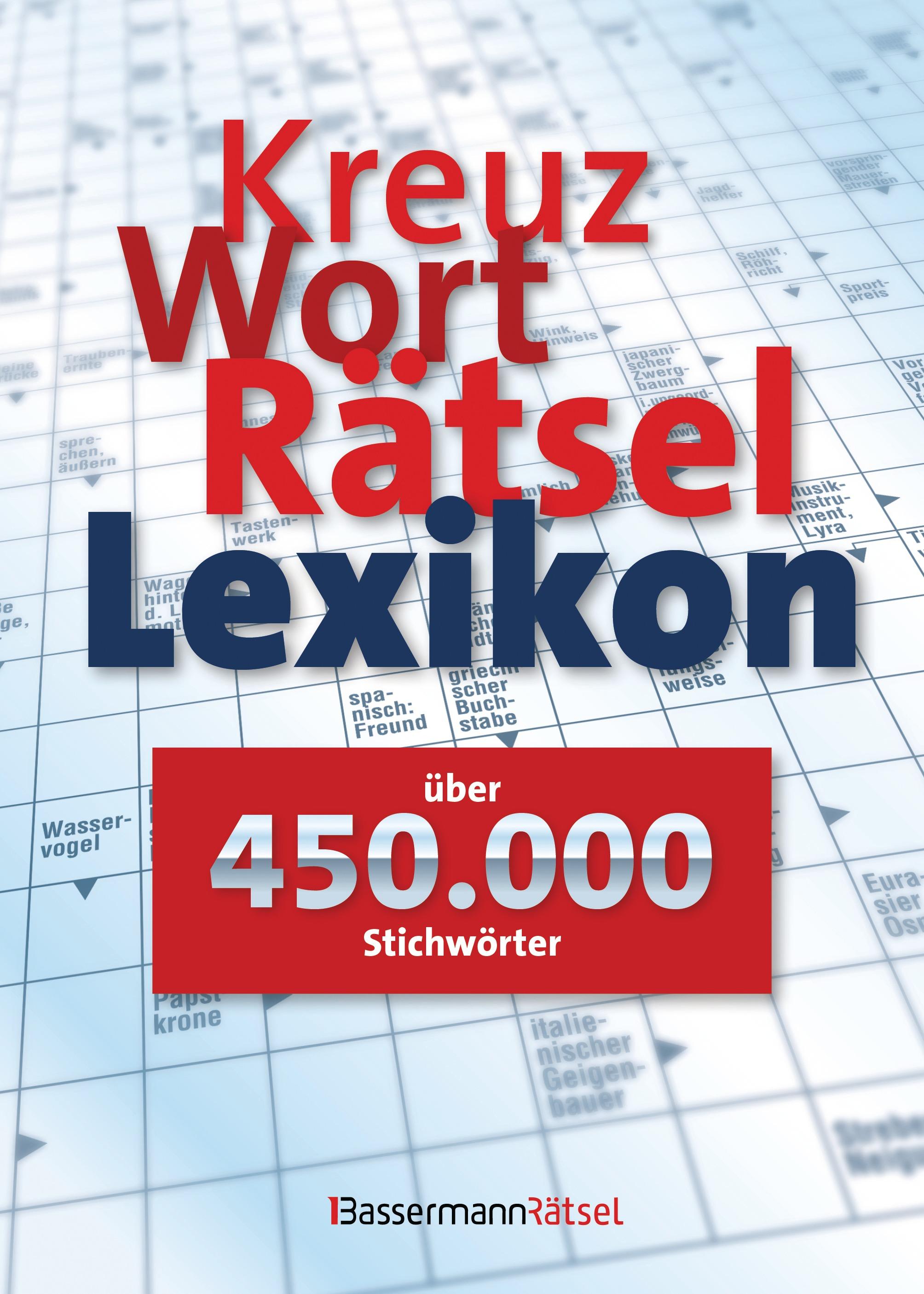 Kreuzworträtsellexikon über 450000 Stichwörter Bassermann Rätsel