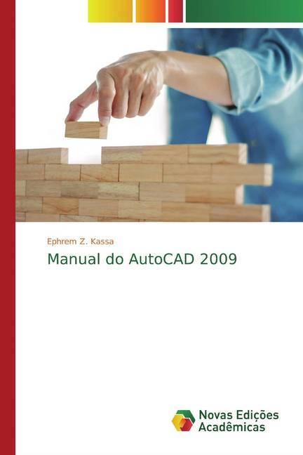 Manual do AutoCAD 2009 - Kassa, Ephrem Z.