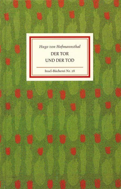 Der Tor und der Tod Hofmannsthal, Hugo von Insel-Bücherei Insel Bücherei