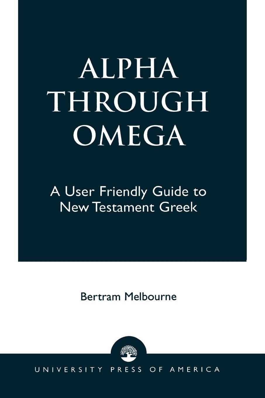 Alpha Through Omega - Melbourne, Bertram