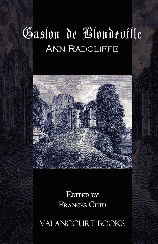 Gaston de Blondeville - Radcliffe, Ann Ward