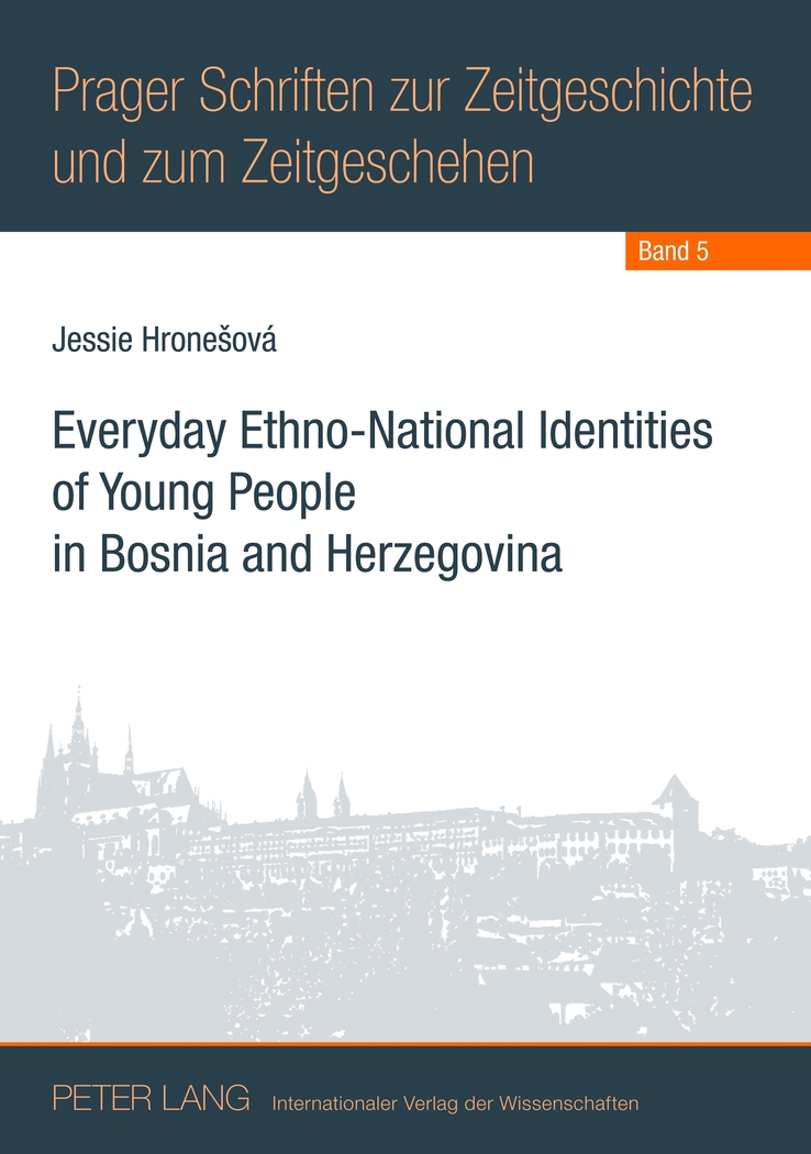 Everyday Ethno-National Identities of Young People in Bosnia and Herzegovina H..