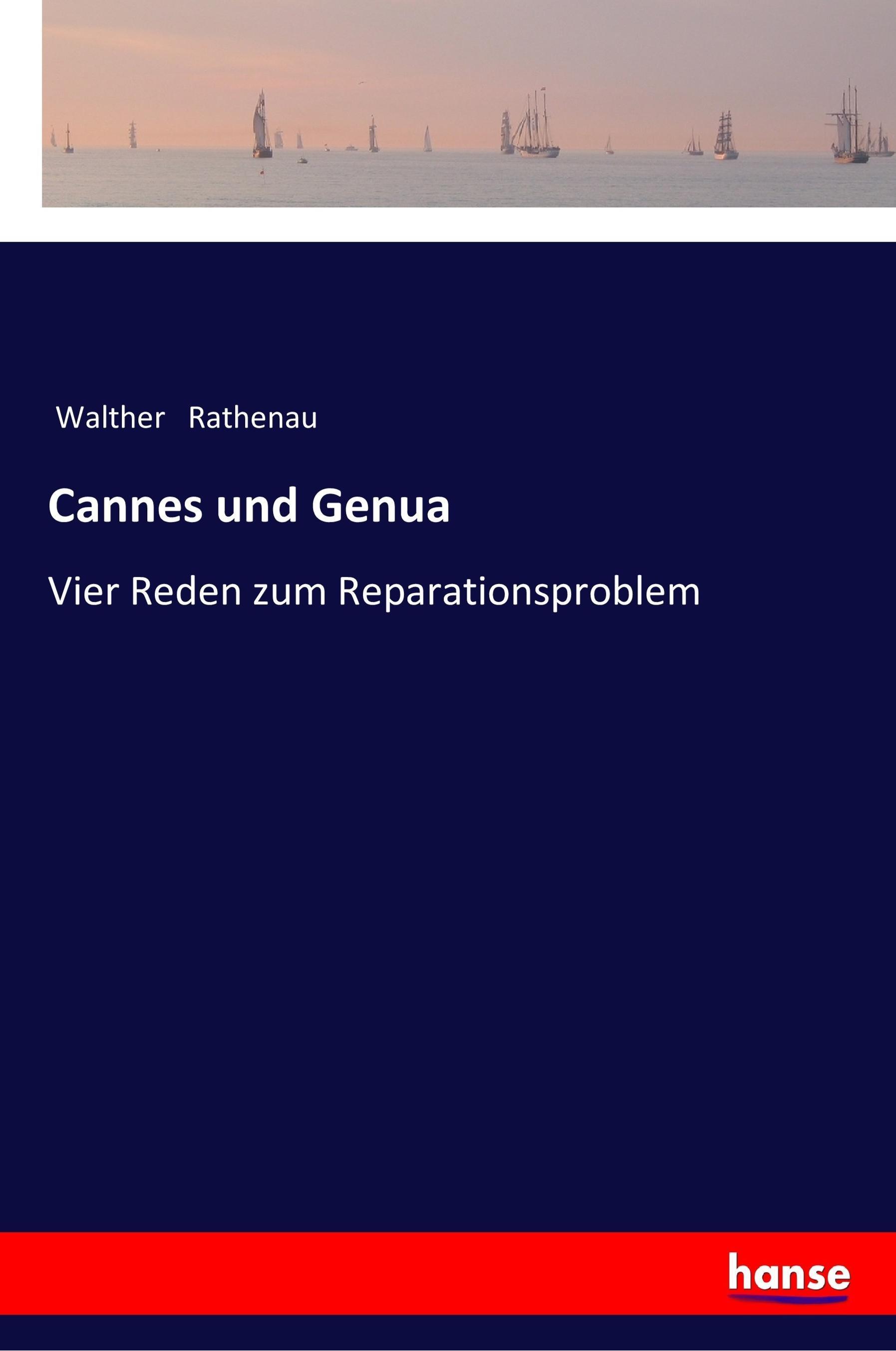 Cannes und Genua - Rathenau, Walther
