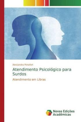 Atendimento Psicológico para Surdos - Penafort, Alessandra