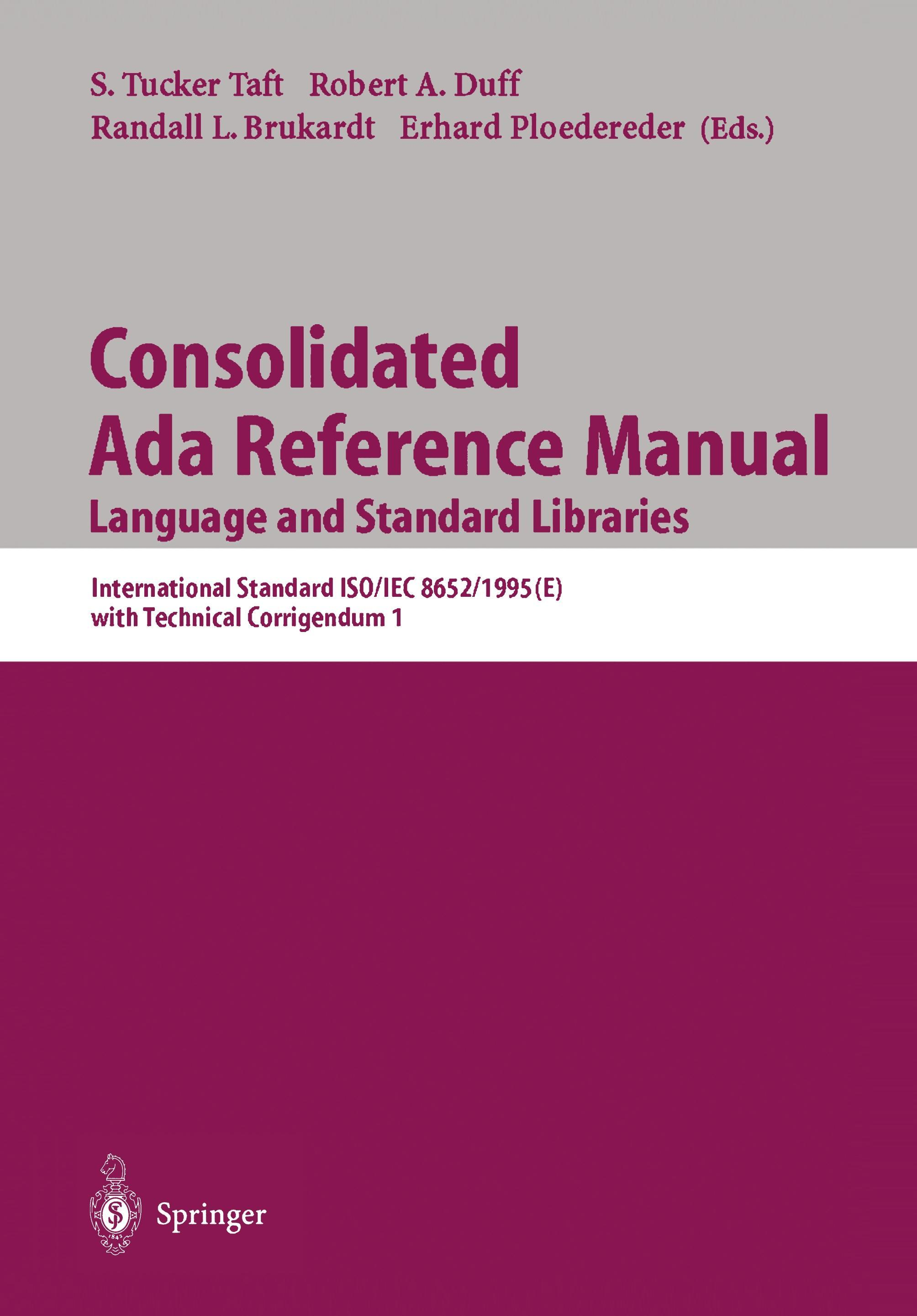 Consolidated Ada Reference Manual, Language and Standard Libraries Taft, S. Tu..