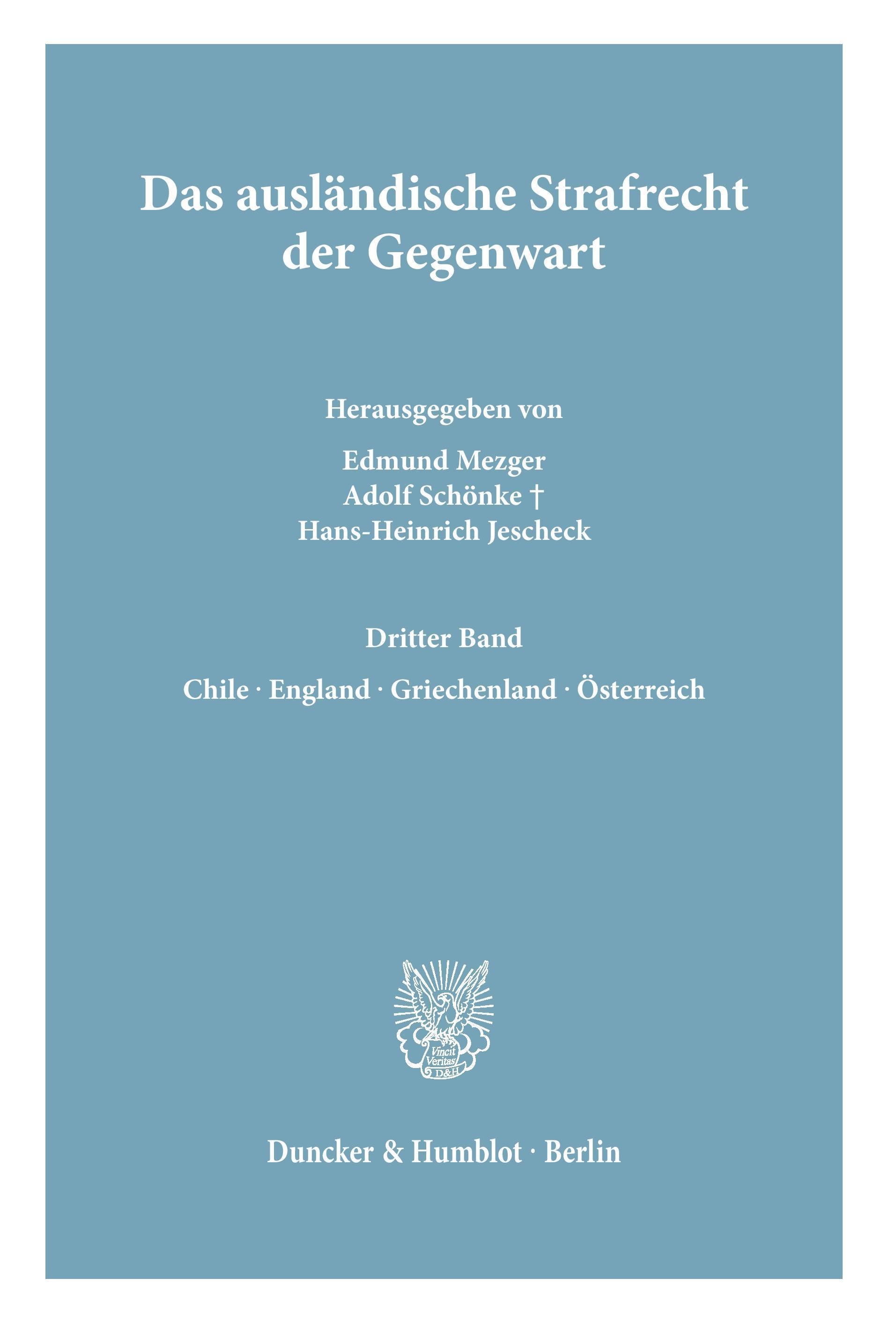 Das auslaendische Strafrecht der Gegenwart. - Mezger, Edmund Schoenke, Adolf Jescheck, Hans-Heinrich