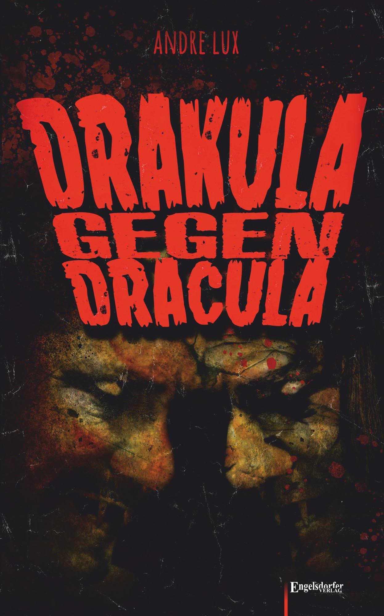 Drakula gegen Dracula Lux, Andre