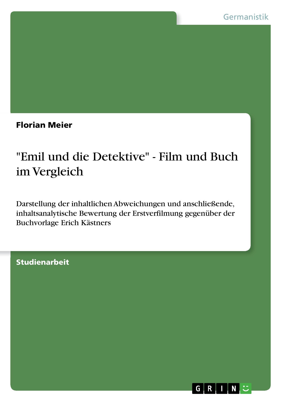 Emil und die Detektive  - Film und Buch im Vergleich - Meier, Florian