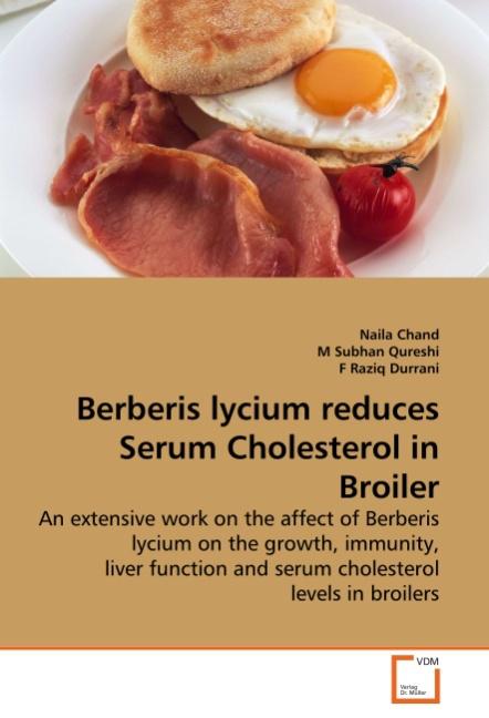 Berberis lycium reduces Serum Cholesterol in Broiler - Chand, Naila Subhan Qureshi, M Raziq Durrani, F