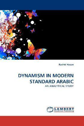 DYNAMISM IN MODERN STANDARD ARABIC - Hasan, Rashid
