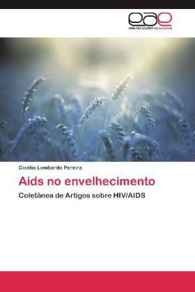 Aids no envelhecimento - Lombardo Pereira, Gicélia