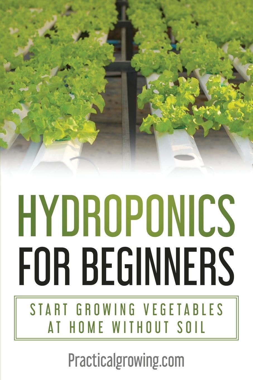 Hydroponics for Beginners - Jones, Nick