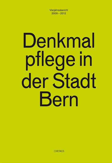 Denkmalpflege in der Stadt Bern
