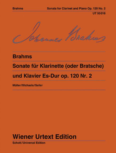 Sonate op. 120/2 fuer Klarinette und Klavier Es-Dur op. 120/2 fuer Klarinette (oder Bratsche) und Klavier - Brahms, Johannes