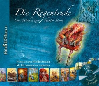 Die Regentrude, 2 Audio-CDs + CD-ROM - Storm, Theodor