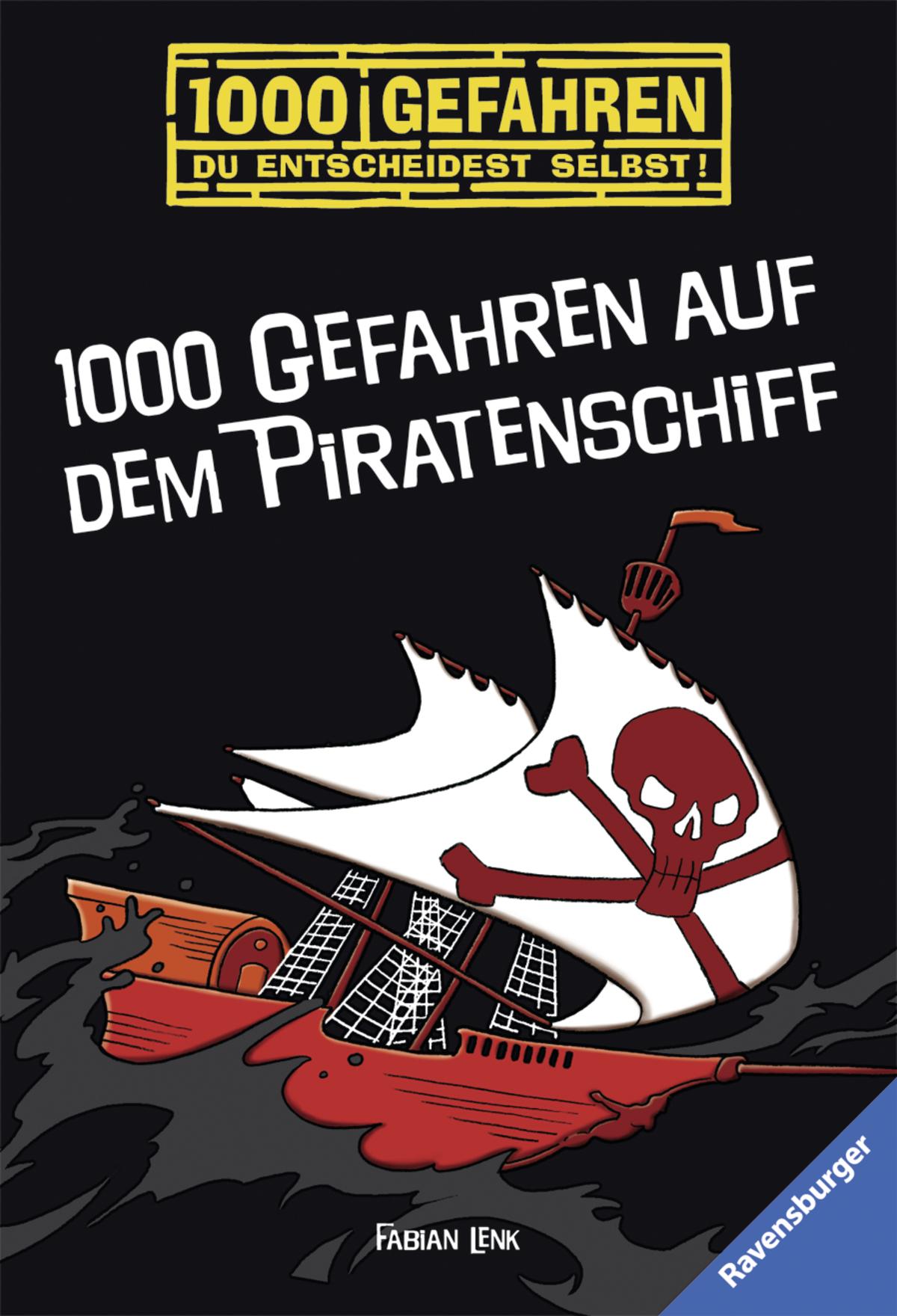 1000 Gefahren auf dem Piratenschiff Fabian Lenk 1000 Gefahren Ravensburger Tas.. - Greven, Deutschland - 1000 Gefahren auf dem Piratenschiff Fabian Lenk 1000 Gefahren Ravensburger Tas.. - Greven, Deutschland