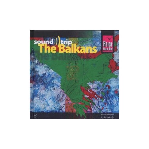 soundtrip The Balkans CD Various Reise Know-How Compilation