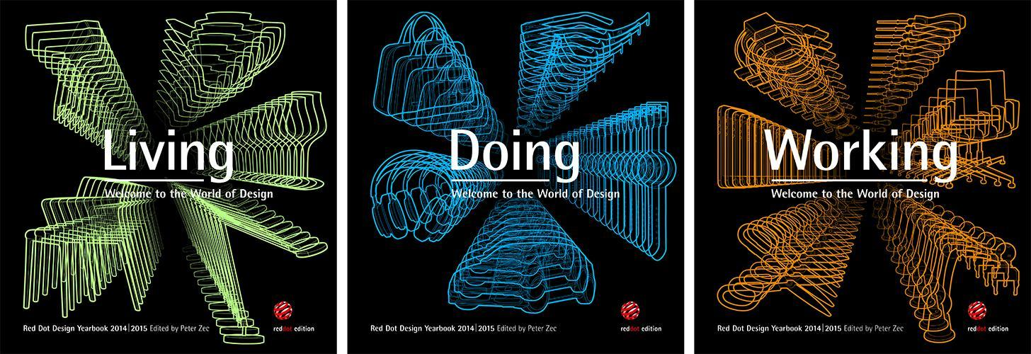 Red Dot Design Yearbook Living, Doing & Working: 2014/2015, 3 Bde.  Red Dot De..