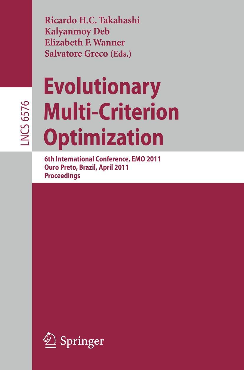 Evolutionary Multi-Criterion Optimization  Lecture Notes in Computer Science